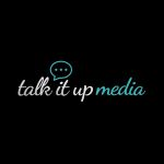 Talk 💬 it-up Media